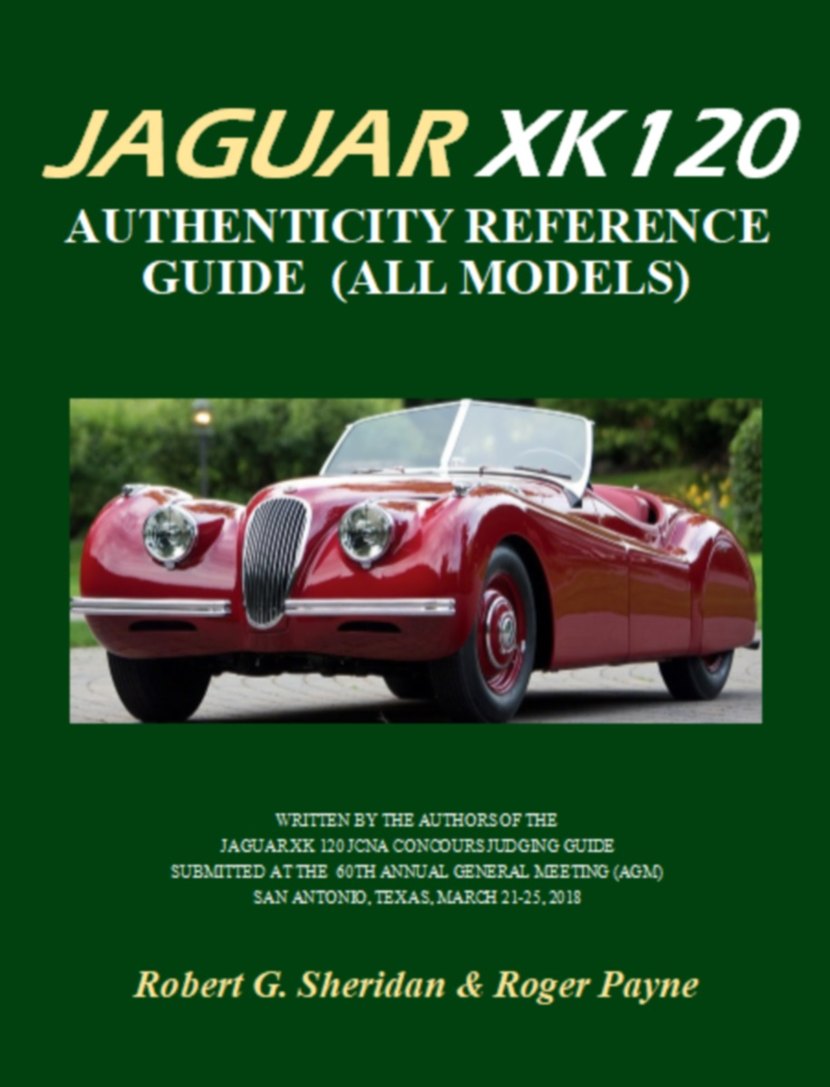 Jaguar XK 120 Authenticity Reference Guide (All Models) second edition