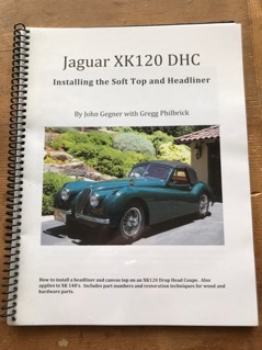 Jaguar XK120 DHC /Installing the Soft Top and Headliner