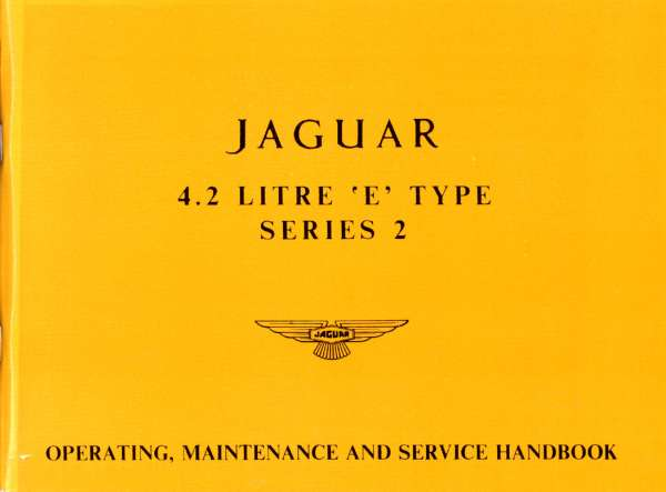 E-type 4.2 Liter Series 2 Owners Handbook