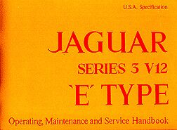 E-type Series 3 V12 Owners Handbook
