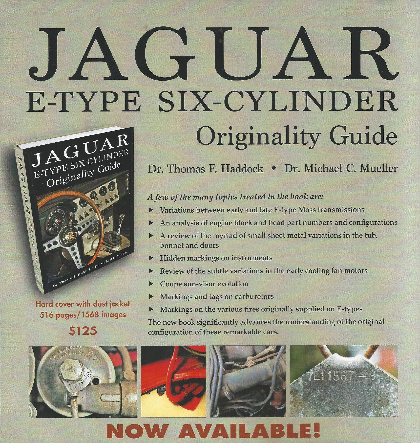 JAGUAR E-Type Six Cylinder Originality Guide by  Haddock/Mueller